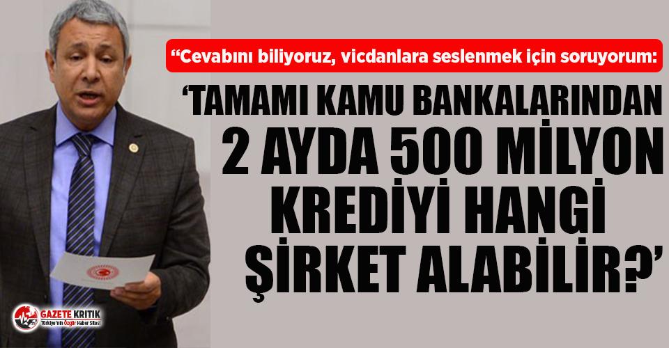 CHP'li Orhan Sümer: Para devletin, şirket devletin, kazanç yandaşın!