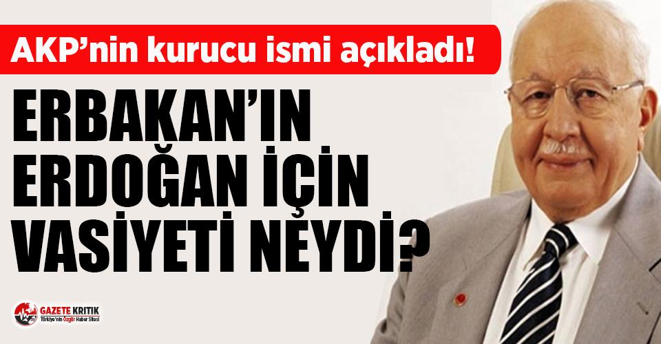 Erbakan'ın Erdoğan için vasiyeti neydi? AKP'nin kurucu isminden bomba açıklama