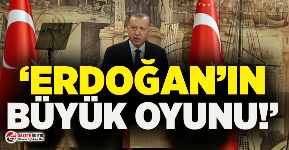 Financial Times'tan Türkiye için kritik analiz: Erdoğan'ın büyük oyunu!