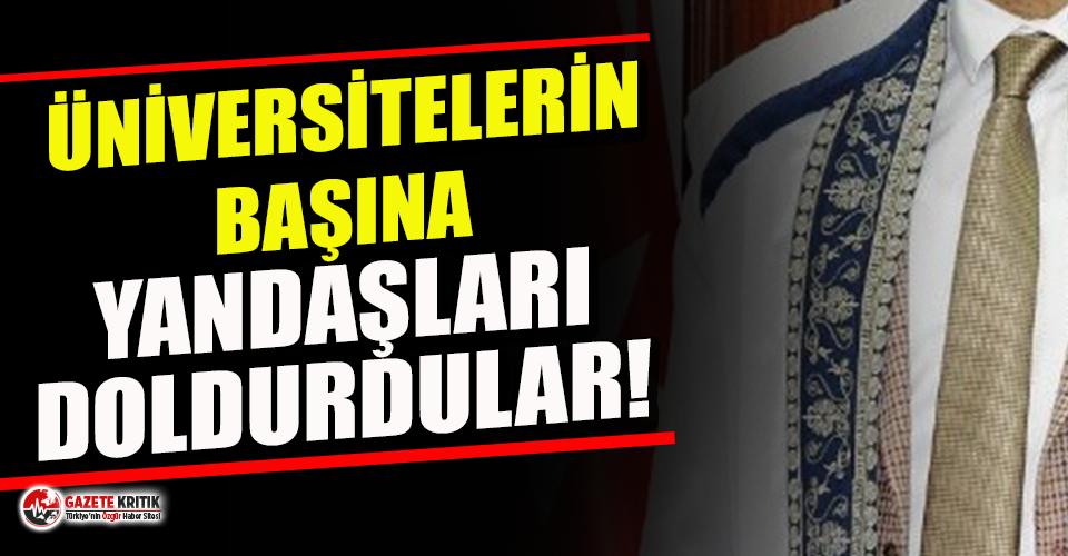 Üniversitelerde partili rektör dönemi: 7'si milletvekili AKP'ye yakın 12 atama