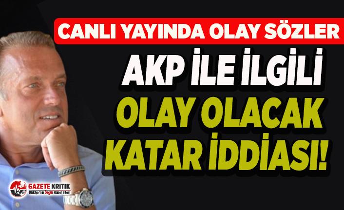 Cem Uzan'dan AKP ile ilgili olay olacak Katar iddiası!