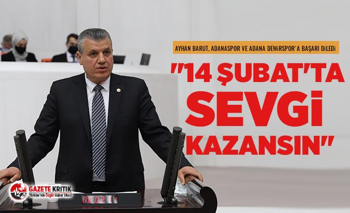 CHP'li Ayhan Barut, Adanaspor ve Adana Demirspor'a başarı diledi
