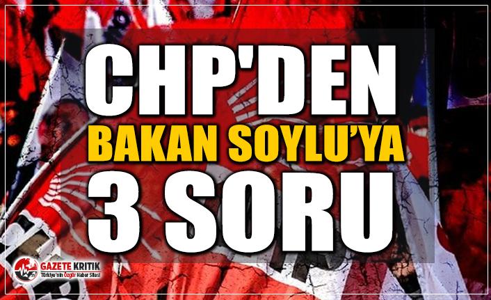 CHP'li Süleyman Bülbül'den Bakan Soylu'ya 3 Soru