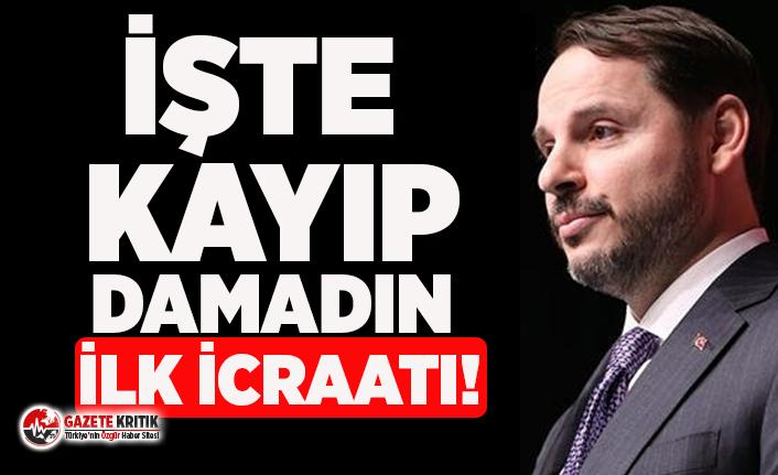 Kayıplara karışan Berat Albayrak'ın ilk icraatı!