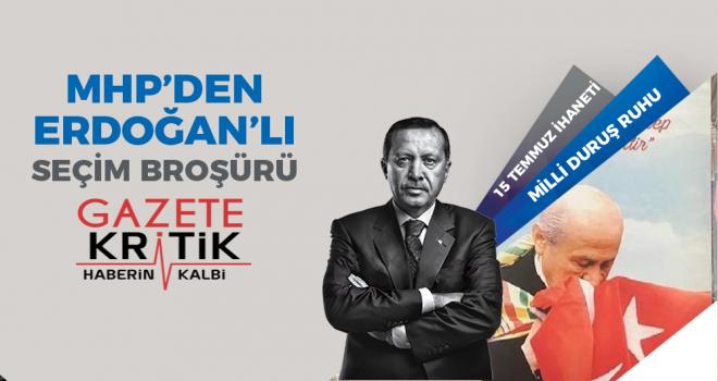 MHP'den Erdoğan'lı broşür