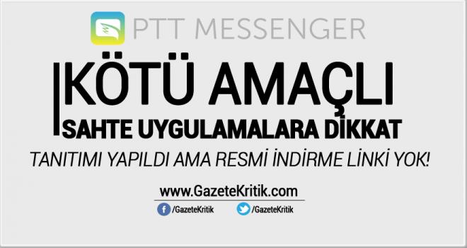PTT Messenger şimdiden kafa karıştırdı!