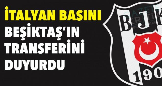 İtalyan basını, Beşiktaş'ın transferini duyurdu!