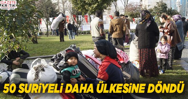 50 Suriyeli daha ülkesine döndü