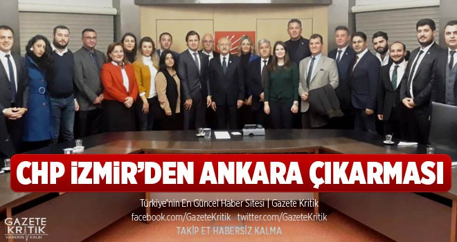 CHP İZMİR'DEN ANKARA ÇIKARMASI