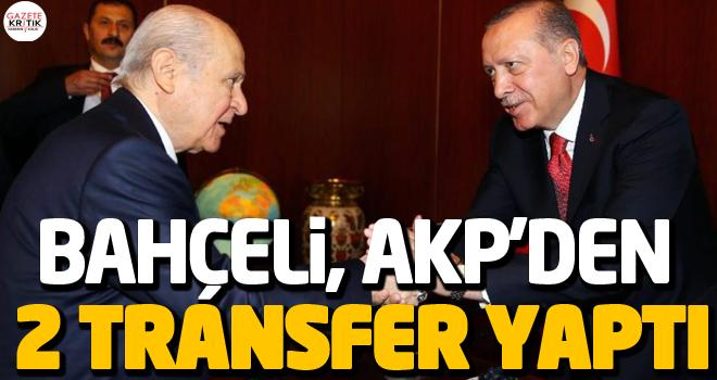 Bahçeli, AKP'den 2 transfer yaptı