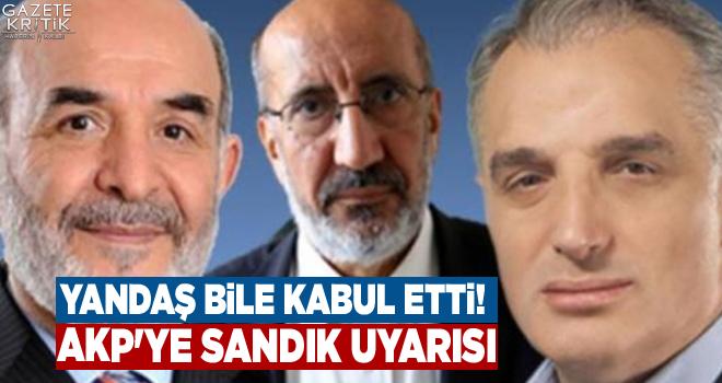Yandaş bile kabul etti! AKP'ye sandık uyarısı