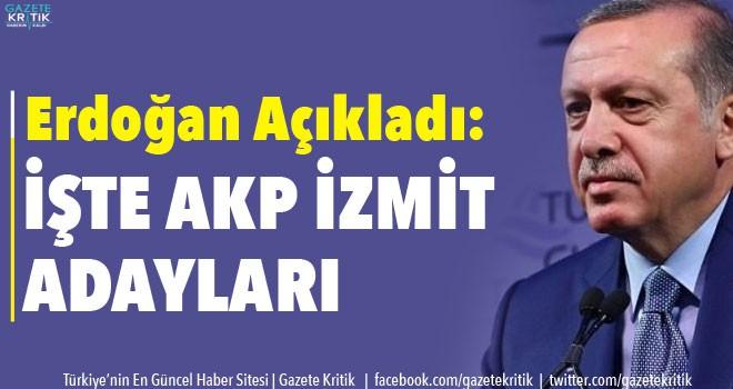 Erdoğan açıkladı ! İşte AK Parti'nin Kocaeli adayları...