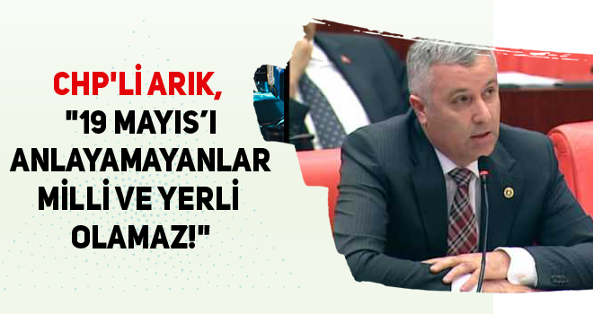 CHP'Lİ ARIK,