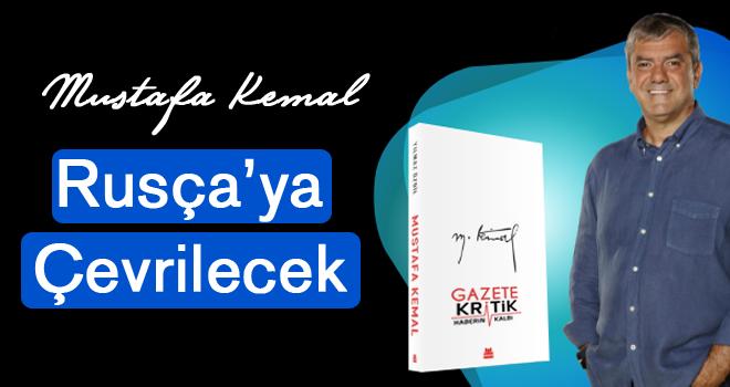 'Mustafa Kemal', Rusçaya çevrilecek