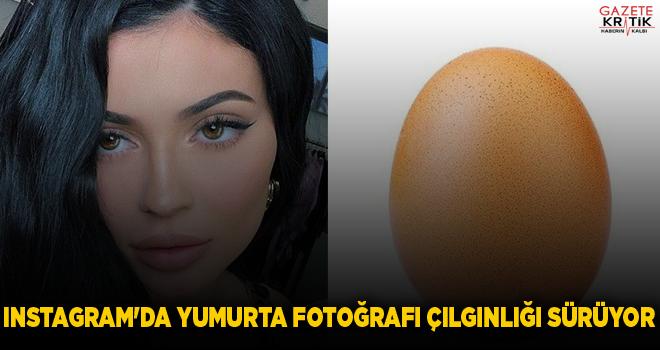 Instagram'da yumurta fotoğrafı çılgınlığı sürüyor