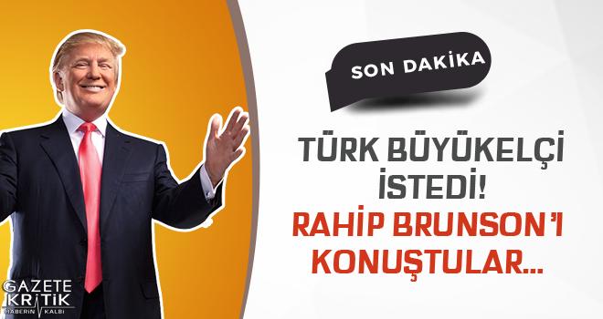 Flaş görüşmeyi Türk büyükelçi istedi! Rahip Brunson'ı konuştular…