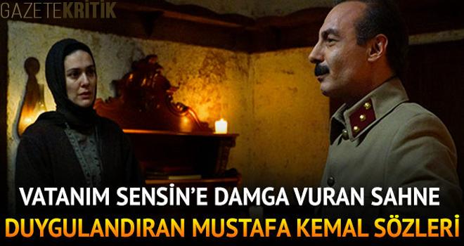 Vatanım Sensin'e damga vuran sahne! 'Allah Mustafa Kemal Paşa'dan razı olsun'