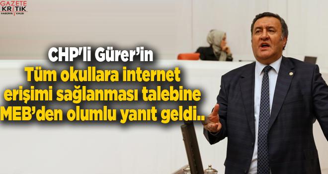 CHP'li Gürer'in tüm okullara İnternet erişimi sağlanması talebine MEB'den olumlu yanıt geldi..