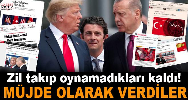 ABD-Türkiye krizini dünya böyle gördü… İngilizlerin zil takıp oynamadığı kaldı!