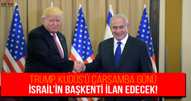 Beyaz Saray: Donald Trump, ABD'nin Kudüs'ü İsrail'in başkenti olarak tanıyacak.