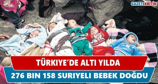 Türkiye'de altı yılda 276 bin 158 Suriyeli bebek doğdu
