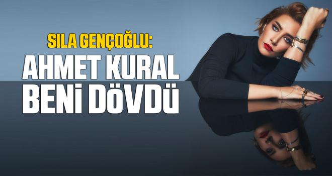 Sıla, Ahmet Kural'dan şikayetçi oldu