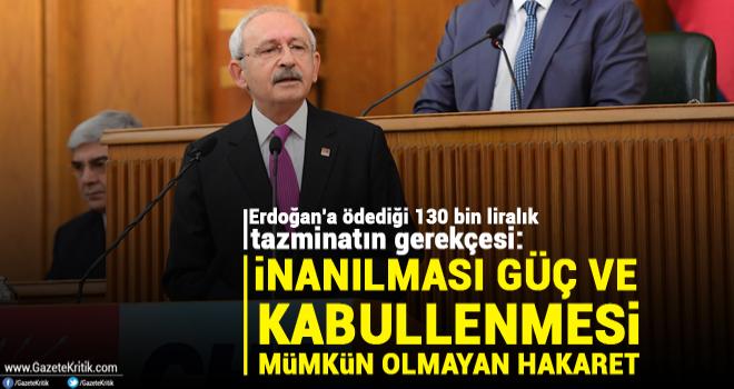 Kemal Kılıçdaroğlu'nun 130 bin liralık tazminat kararının gerekçesi yazıldı