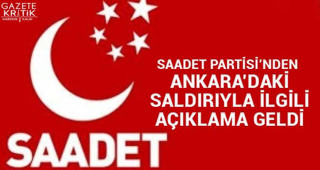 Saadet Partisi'nden Ankara'daki saldırıyla ilgili açıklama geldi