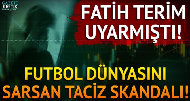 Fatih Terim uyarmıştı! Futbol dünyasını sarsan taciz skandalı