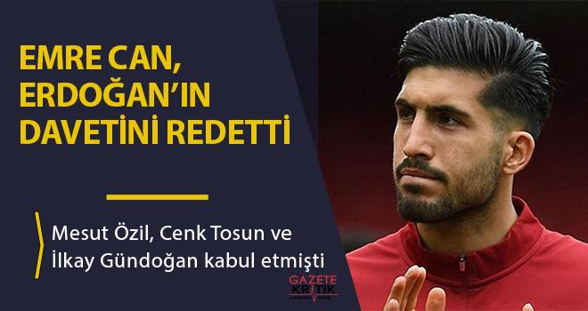 Emre Can, Cumhurbaşkanı Erdoğan'ın davetini reddetti