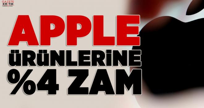 Apple ürünlerine zam: Fiyatlar 4 kat yükseldi