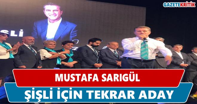 Mustafa Sarıgül yeniden aday olacağını açıkladı