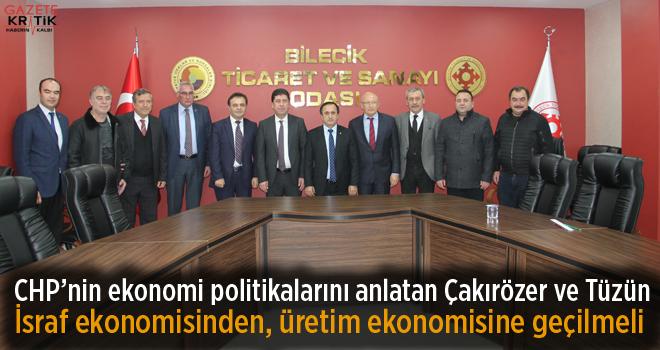CHP'li Çakırözer ve Tüzün'den Bilecik'e ekonomi çıkarması