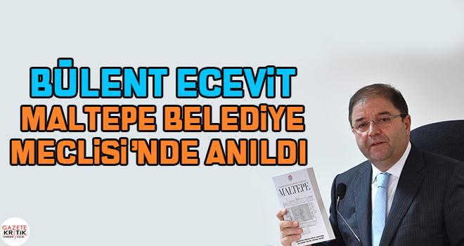 Ecevit Maltepe Belediye Meclisi'nde anıldı
