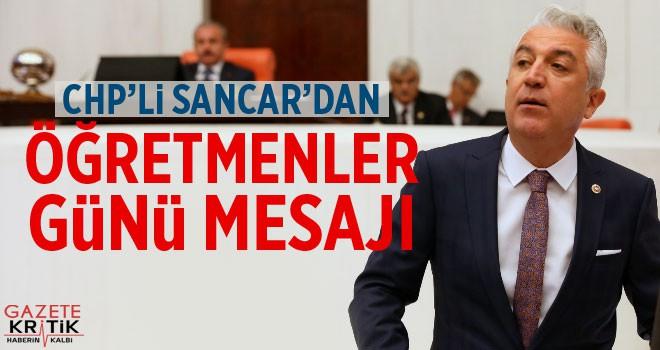 CHP'li Sancar'dan Öğretmenler Günü mesajı