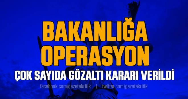 Sağlık Bakanlığı'nda 'FETÖ' operasyonu: 30 gözaltı kararı