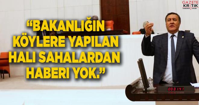 CHP'li Gürer: Bakanlığın köylere yapılan halı sahalardan haberi yok