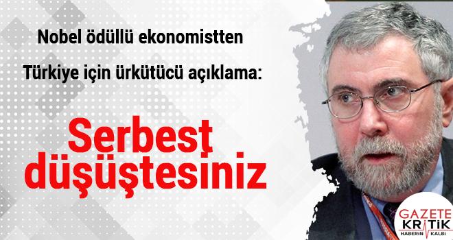 Nobel ödüllü ekonomistten Türkiye için ürkütücü açıklama:Serbest düşüştesiniz