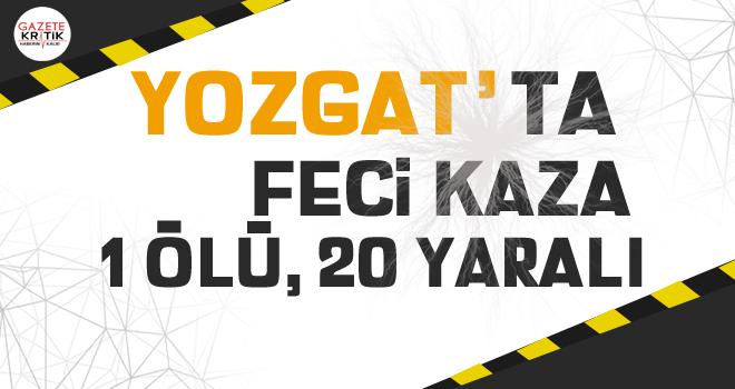 Yozgat'ta yolcu otobüsü şarampole devrildi: 1 ölü, 20 yaralı