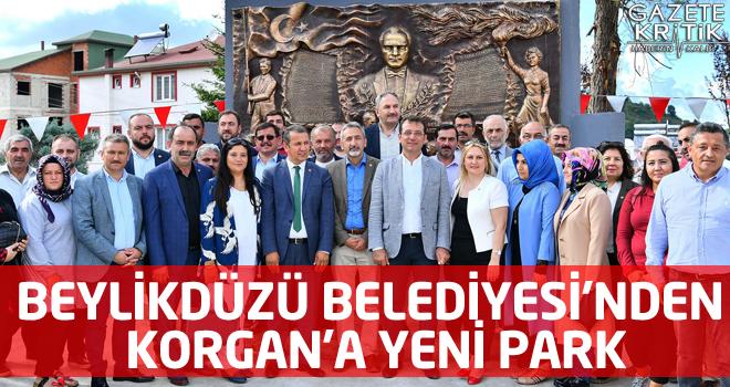 BEYLİKDÜZÜ BELEDİYESİ'NDEN KORGAN'A YENİ PARK