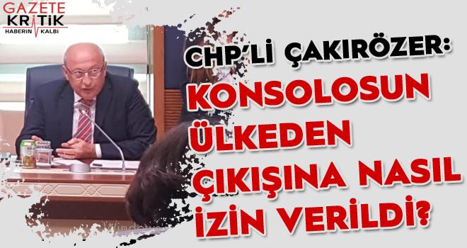 CHP'li Çakırözer Suudi Gazeteci Kaşıkçı olayı için Meclis'in bilgilendirilmesini istedi