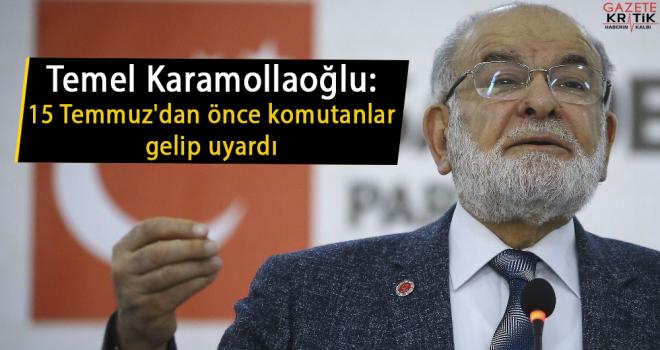 Temel Karamollaoğlu: 15 Temmuz'dan önce komutanlar gelip uyardı