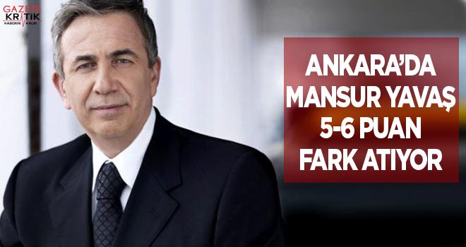 Ankara'da Mansur Yavaş 5-6 puan fark atıyor