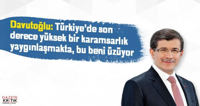 Davutoğlu: Türkiye'de son derece yüksek bir karamsarlık yaygınlaşmakta, bu beni üzüyor