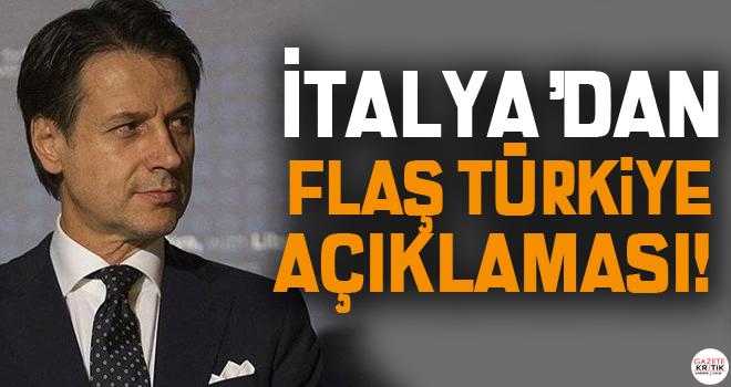 İtalya'dan flaş Türkiye açıklaması!