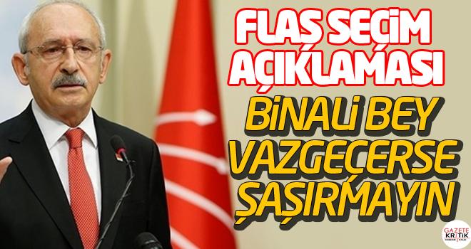 Kemal Kılıçdaroğlu'ndan flaş seçim açıklaması: Vazgeçerse şaşırmayın