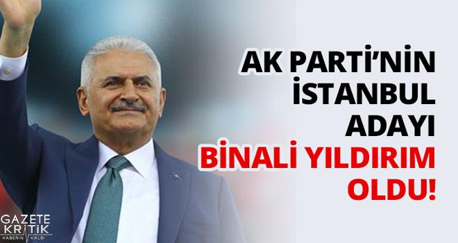 AK Parti'nin İstanbul adayı Binali Yıldırım oldu