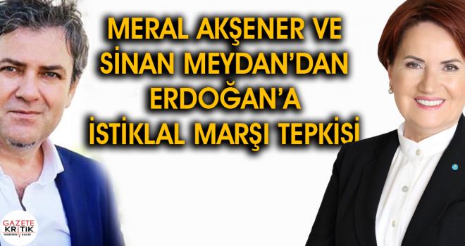 Akşener ve Meydan Erdoğan'a yüklendi