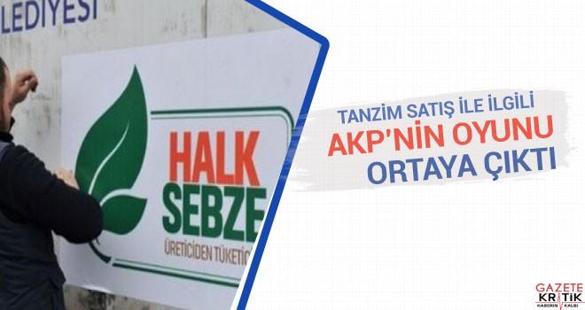 Tanzim satışı ile ilgili AKP'nin oyunu ortaya çıktı!