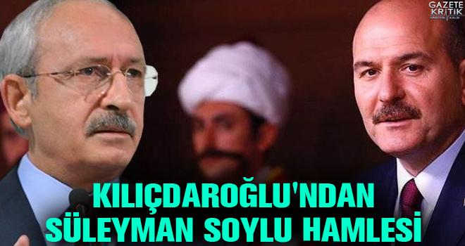 Kılıçdaroğlu'ndan Süleyman Soylu hamlesi